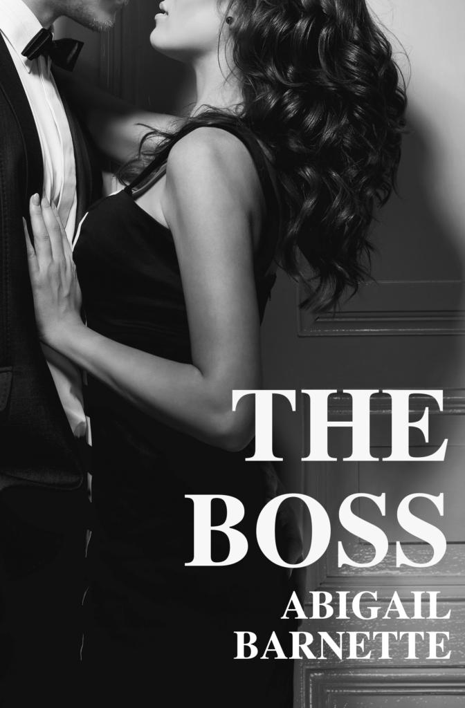 The Boss-Abigail Barnette-oa-obsession-addict-fanfiction-erotisme